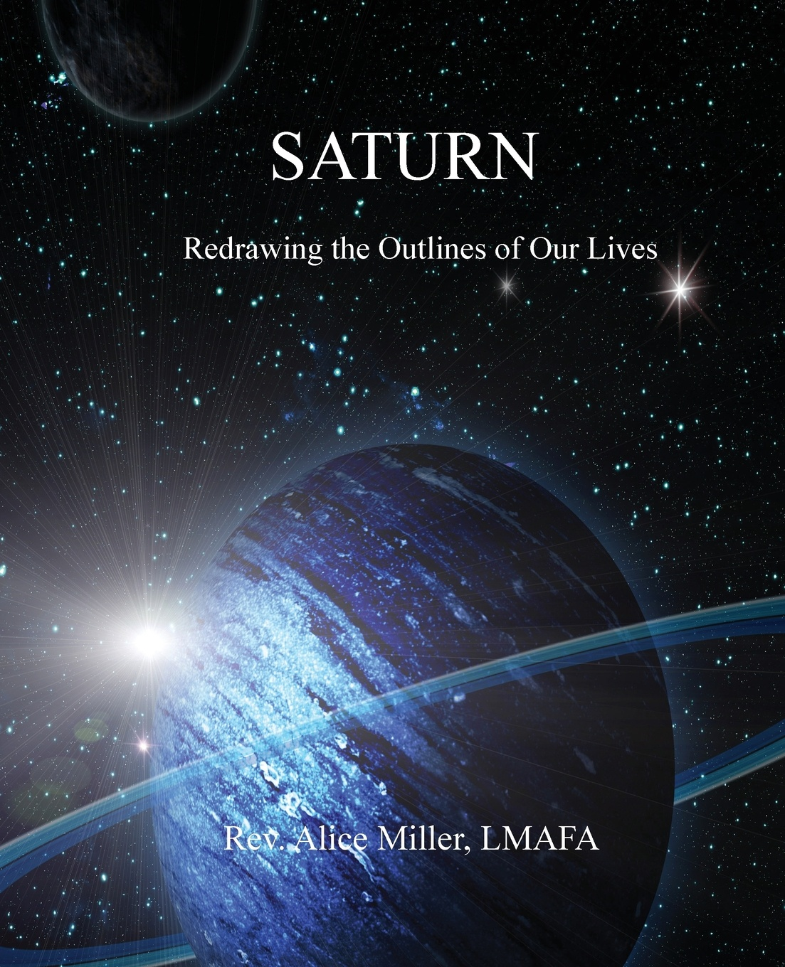 Alice Miller Saturn. Redrawing the Outlines of Our Lives
