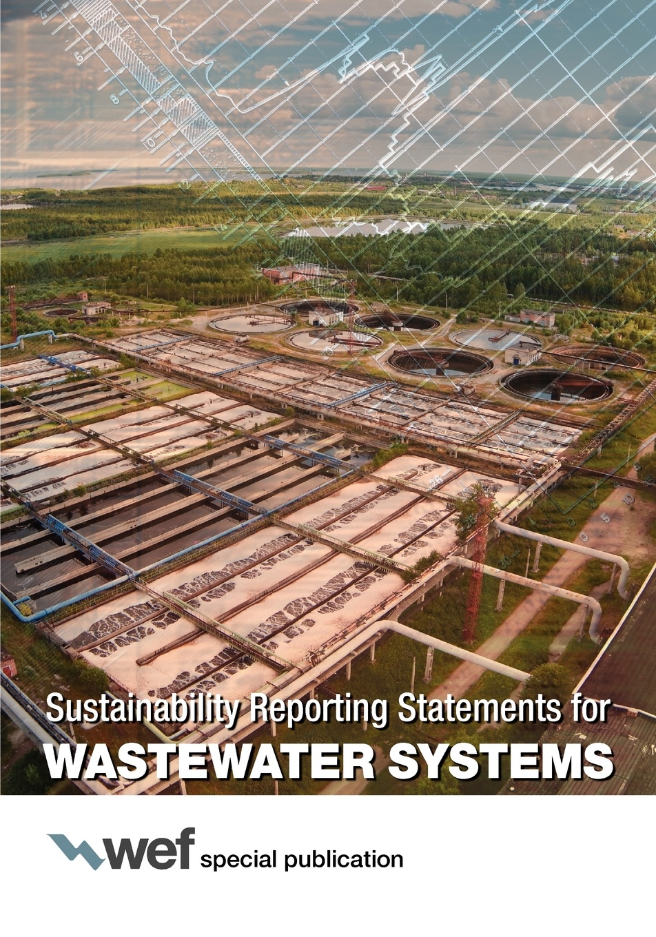 Water Environment Federation Sustainability Reporting Statements for Wastewater Systems water environment federation sustainability reporting statements for wastewater systems