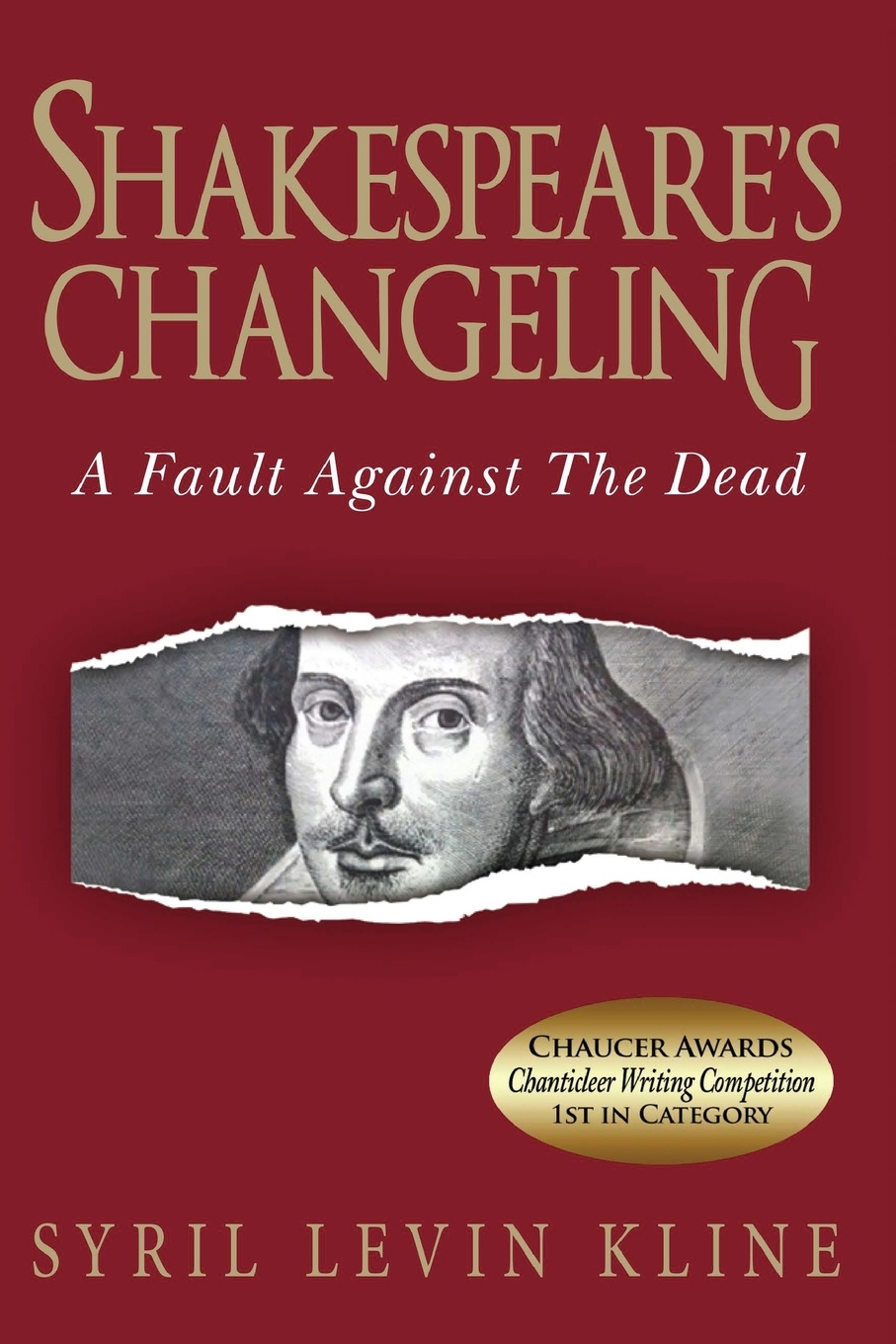 Syril Levin Kline Shakespeare's Changeling. A Fault Against the Dead the new oxford shakespeare authorship companion