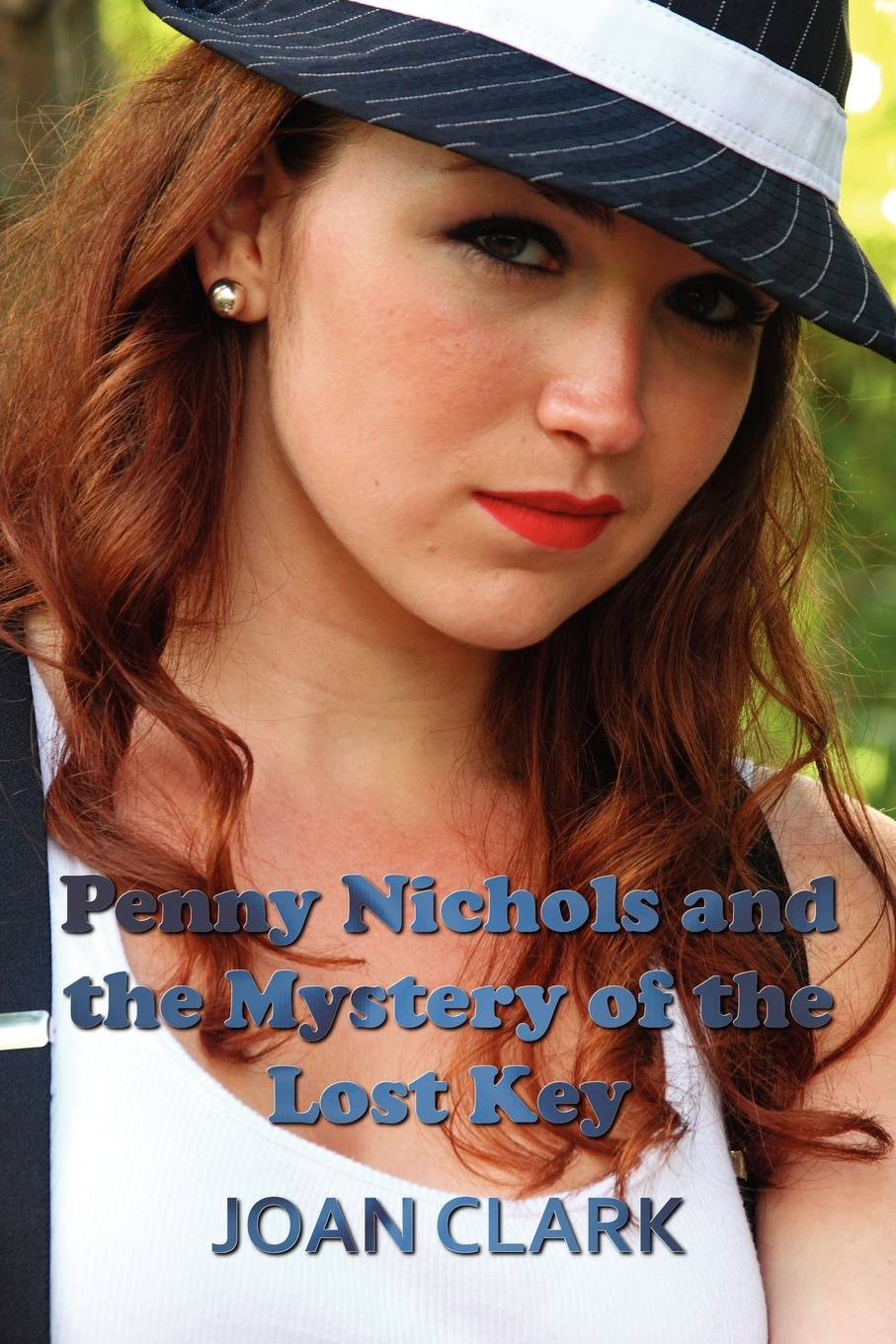Joan Clark Penny Nichols and the Mystery of Lost Key