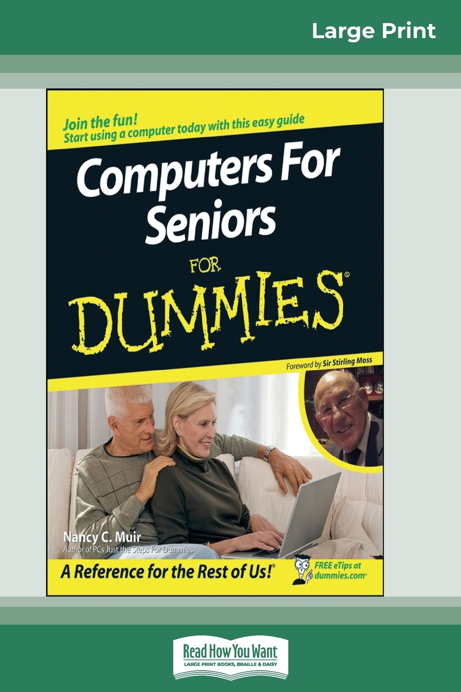 Nancy Muir Computers for Seniors for Dummies. (16pt Large Print Edition) dwight spivey ipad for seniors for dummies