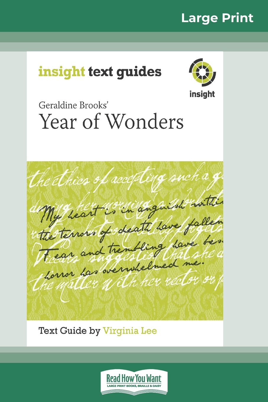 Virginia Lee Geraldine Brooks' Year of Wonders. Insight Text Guide (16pt Large Print Edition) insight guides scotland