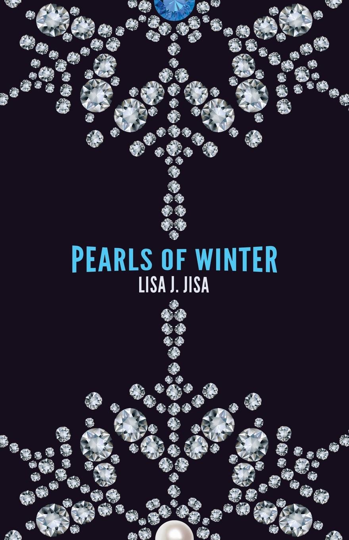 Lisa J. Jisa Pearls of Winter