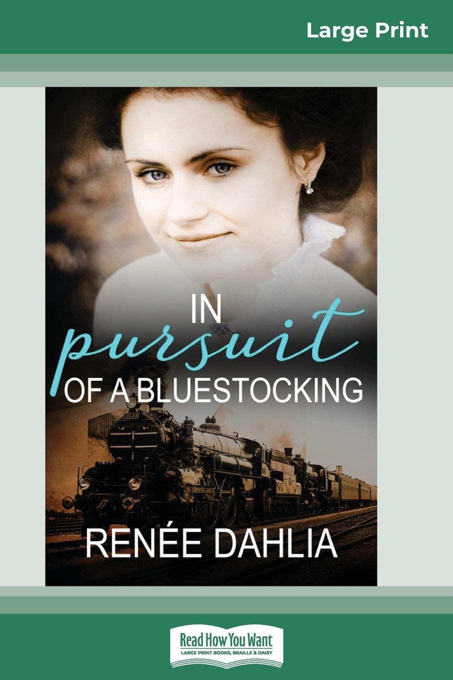 Renee Dahlia In Pursuit of a Bluestocking (16pt Large Print Edition) stables gordon shireen and her friends pages from the life of a persian cat