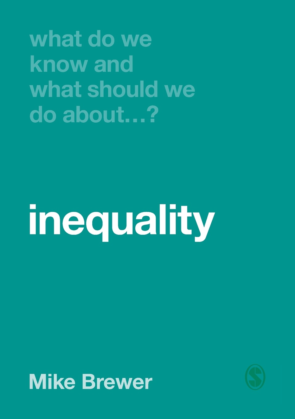 лучшая цена Mike Brewer What Do We Know and What Should We Do About Inequality?