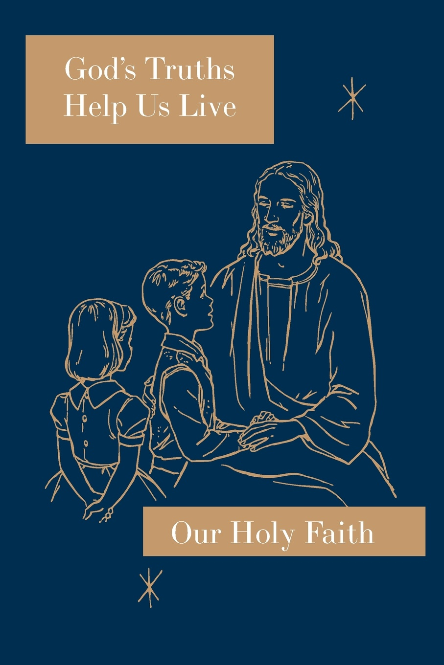 Sister Mary Ronald, Sister Mary Marcella, Sister Mary Roselyn God's Truths Help Us Live. Our Holy Faith Series george hill bottome an unvested sister recollections of mary wiltse