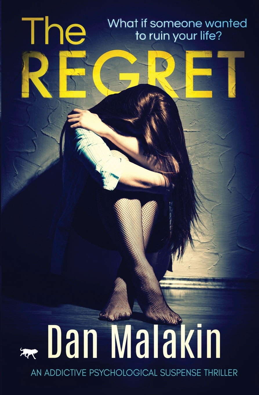 Dan Malakin The Regret. an addictive psychological suspense thriller rachel mclean thicker than water a gripping thriller about family belonging and revenge