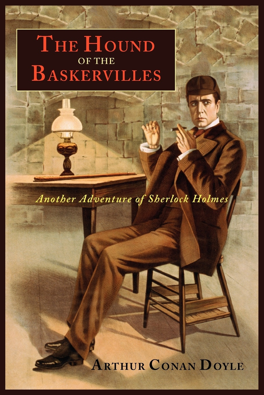 Arthur Conan Doyle The Hound of the Baskervilles. Another Adventure of Sherlock Holmes