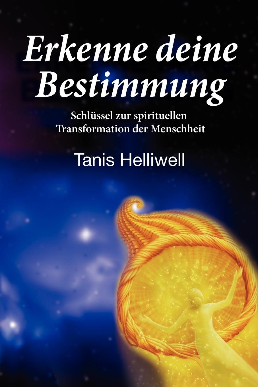 цены Tanis Helliwell, Monika Bernegg Erkenne deine Bestimmung