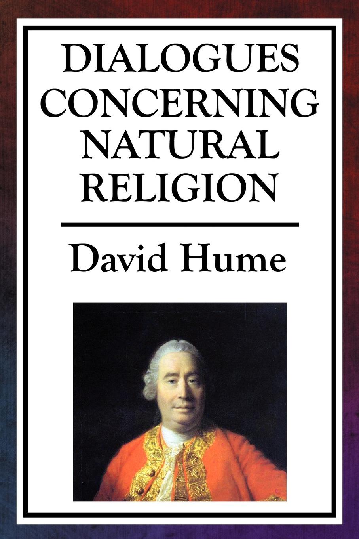 David Hume Dialogues Concerning Natural Religion david thomas the practical philosopher microform