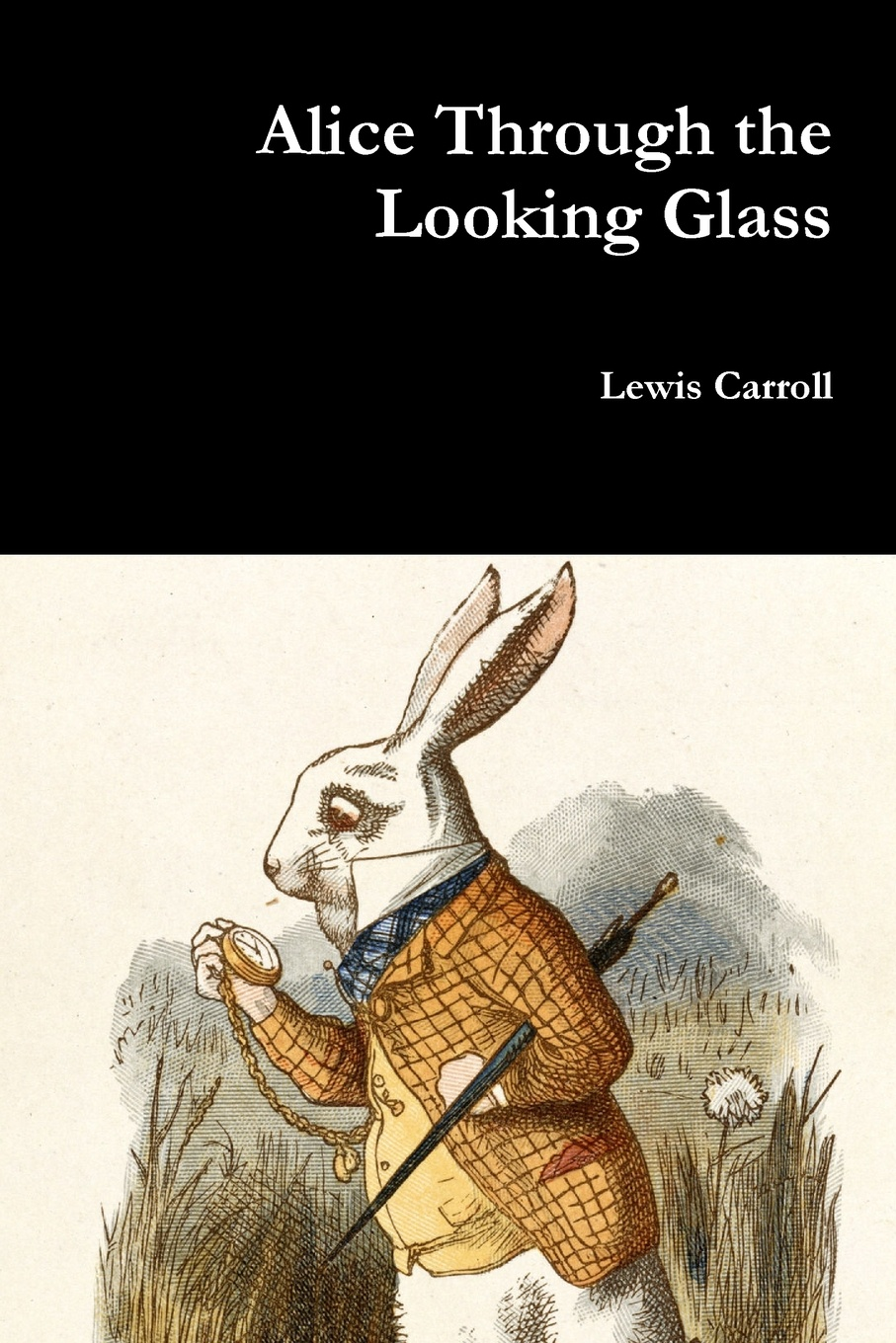 Lewis Carroll Alice Through the Looking Glass thomas lodge a looking glass for london and englande