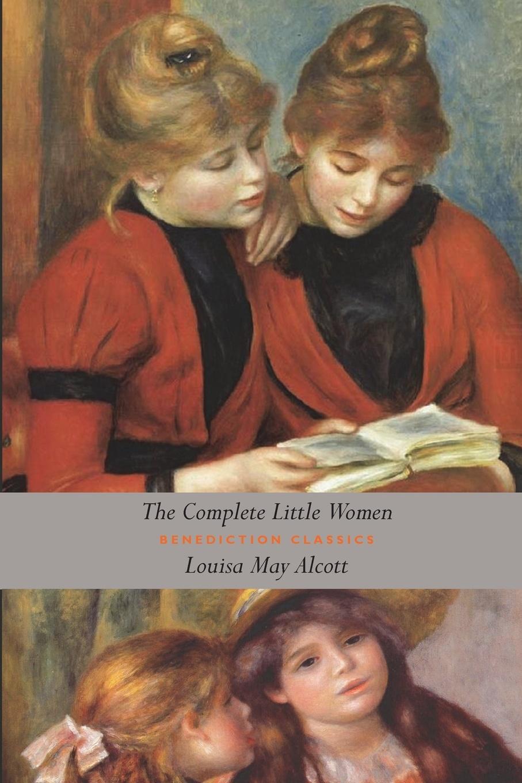 Louisa May Alcott The Complete Little Women. Little Women, Good Wives, Little Men, Jo's Boys (Unabridged) alcott l little men