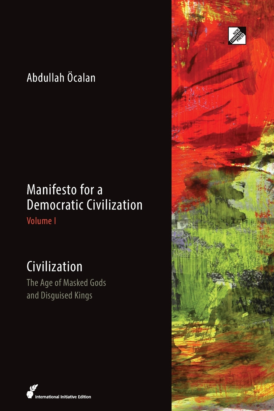 Abdullah Öcalan, Havin Guneser Civilization. The Age of Masked Gods and Disguised Kings