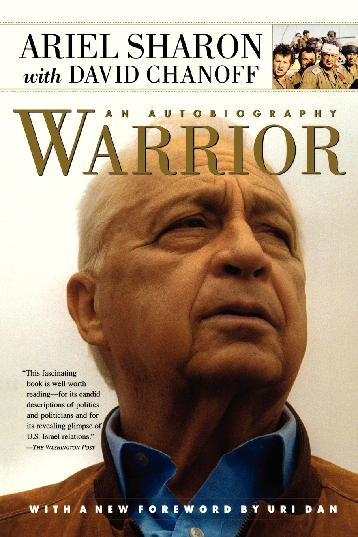 Ariel Sharon Warrior. An Autobiography sharon page an american duchess