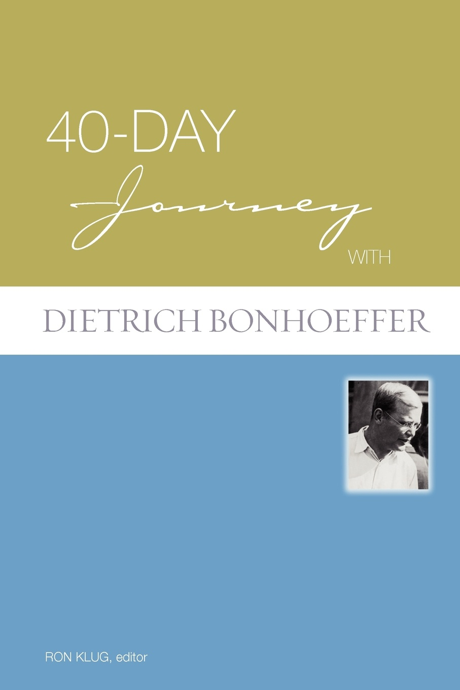 купить Ron Klug, Dietrich Bonhoeffer 40-Day Journey with Dietrich Bonhoeffer по цене 1739 рублей