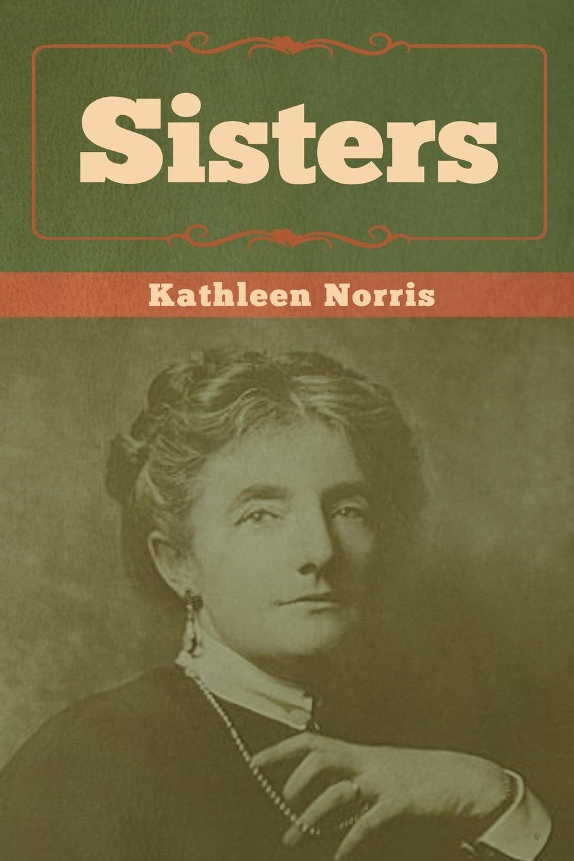 Kathleen Norris Sisters kathleen norris the story of julia page