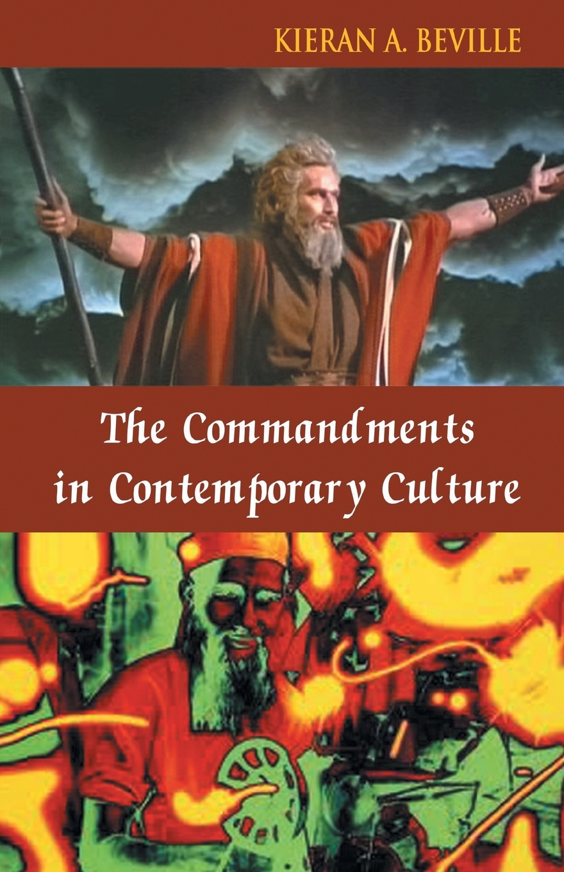 Фото - Kieran Beville The Commandments in Contemporary Culture the contagious commandments