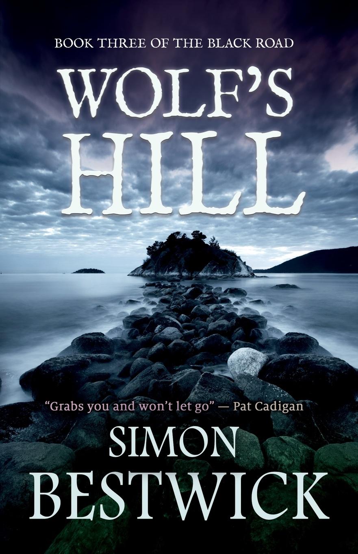 Simon Bestwick Wolf's Hill лыкова ирина александровна по улицам слона водили детское художественное творчество