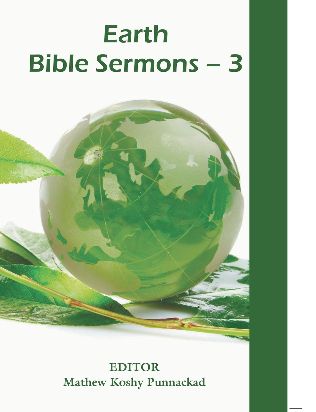 Punnackad Mathew Koshy Editor Earth Bible Sermons-3 being ecological