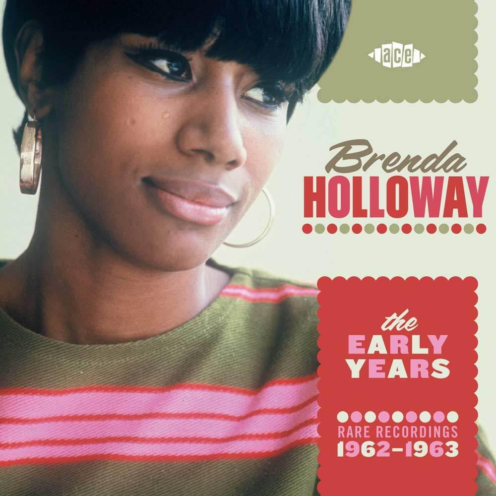 Brenda Holloway. The Early Years - Rare Recordings 1962-1963