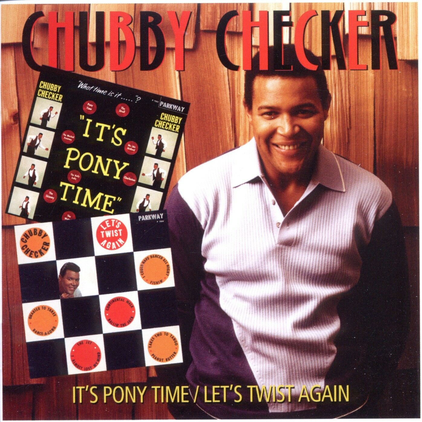 Chubby Checker. Its Pony Time / Lets Twist Again
