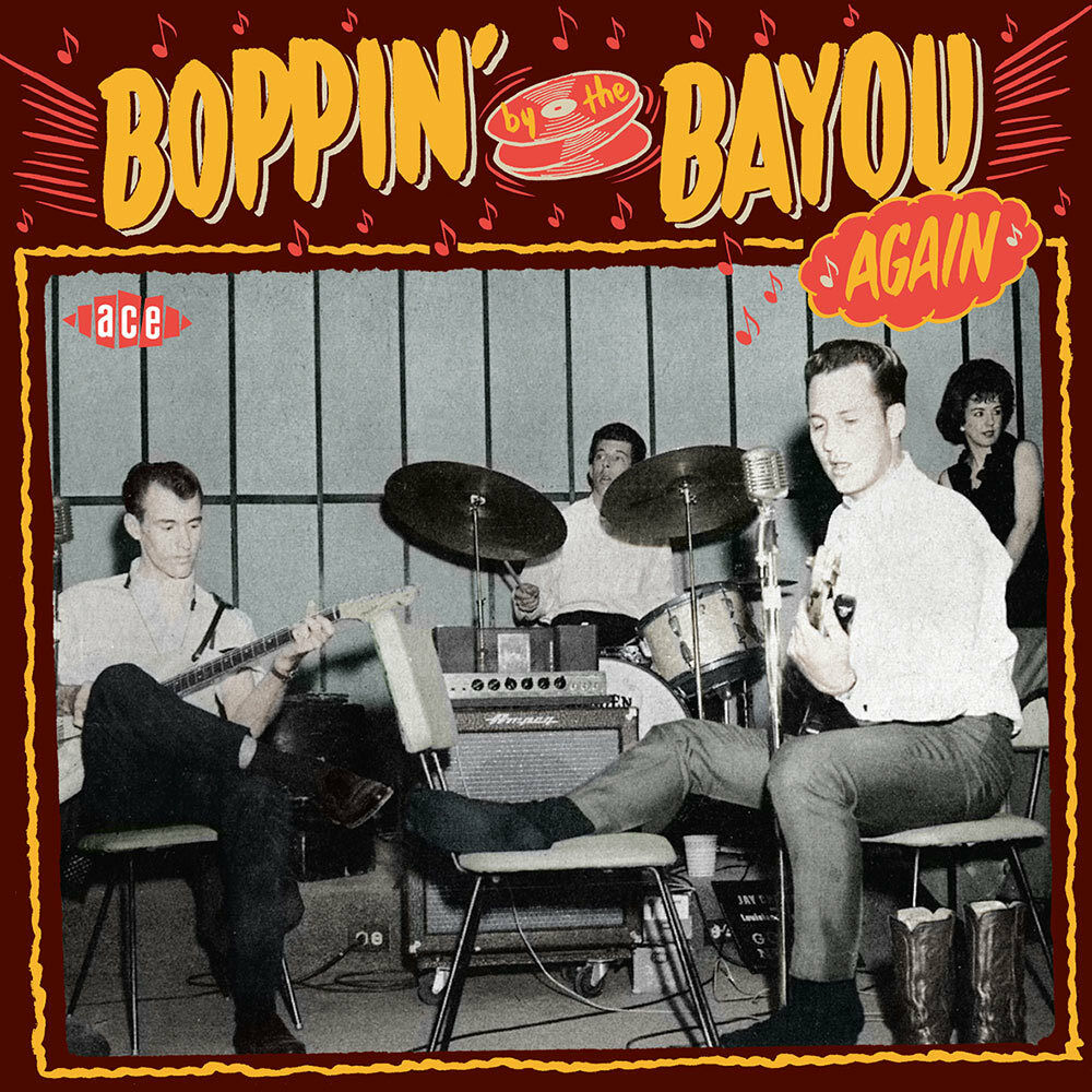 Various Artists. Boppin By The Bayou Again