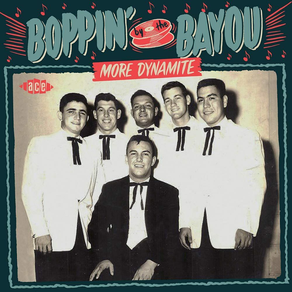 Various Artists. Boppin By The Bayou - More Dynamite