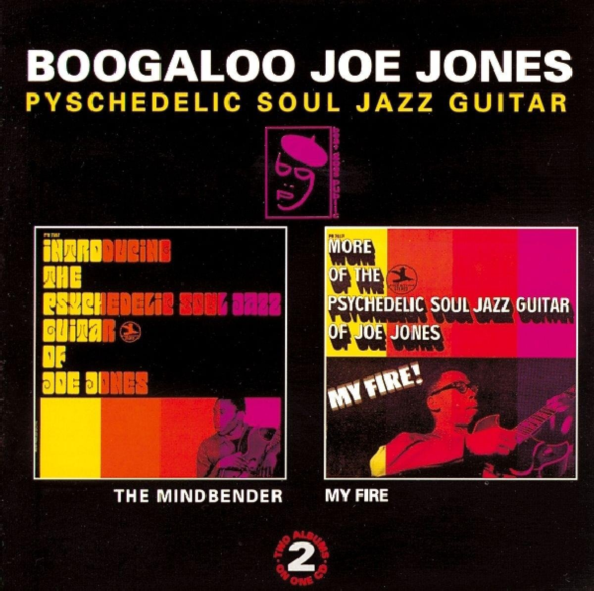 Boogaloo Joe Jones. The Mindbender / My Fire
