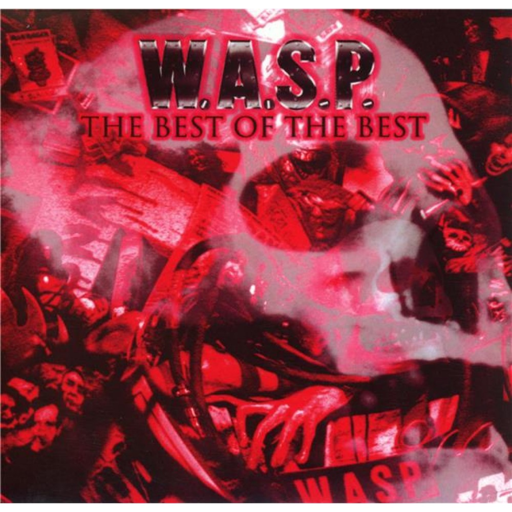 W. A. S. P. The Best Of The Best
