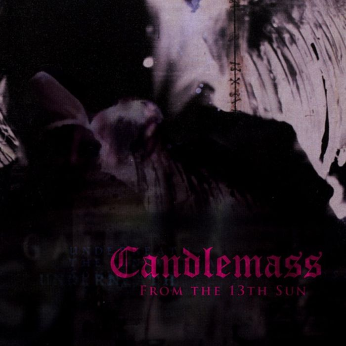 Candlemass Candlemass. From The 13th Sun