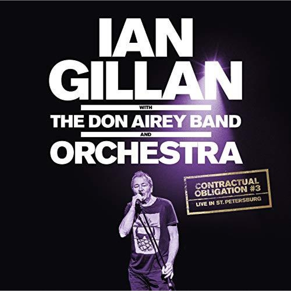 Ian Gillan With The Don Airey Band And Orchestra. Contractual Obligation#3: Live In St. Petersburg (3LP Gatefold)