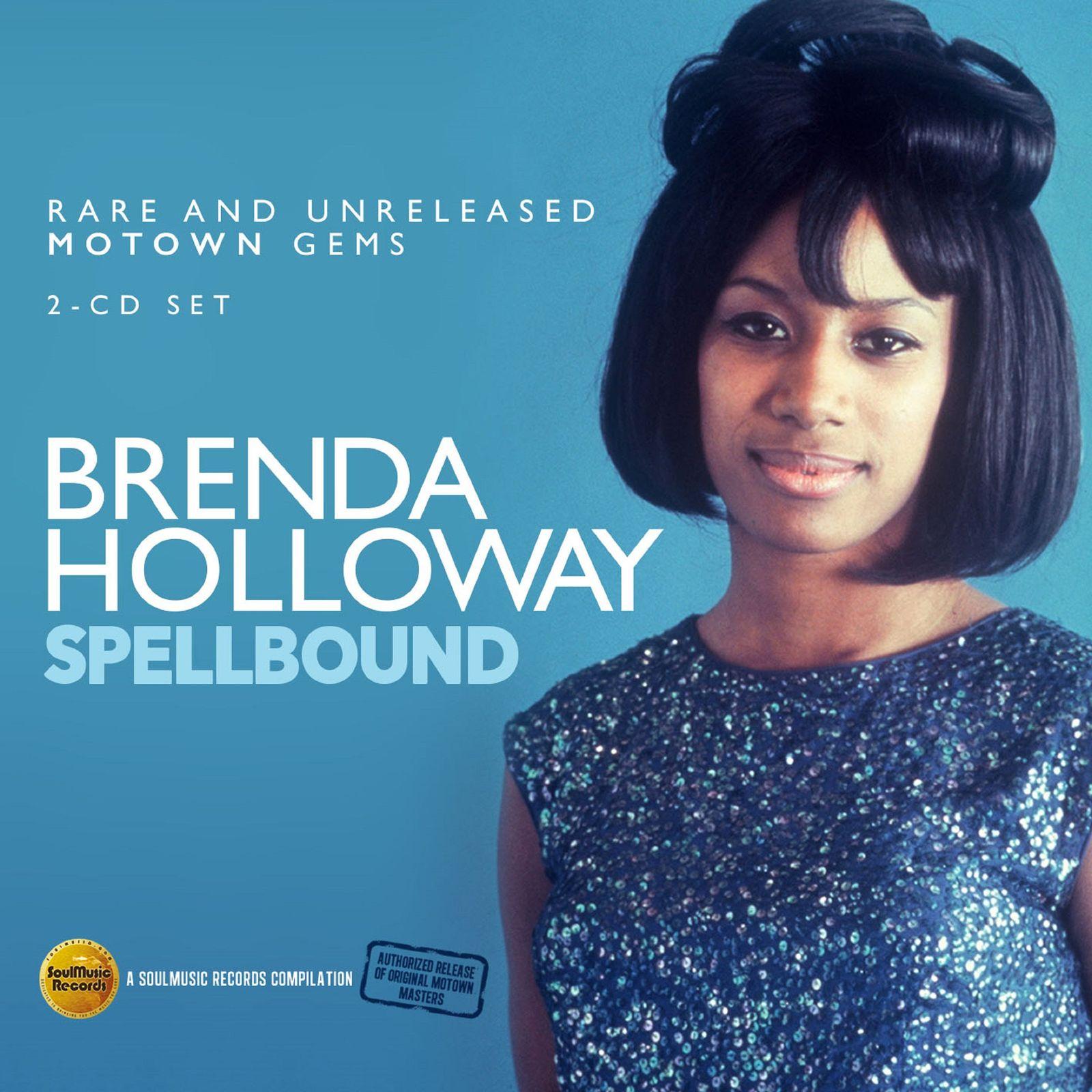 Brenda Holloway. Spellbound: Rare and unreleased Motown Gems (2 CD)