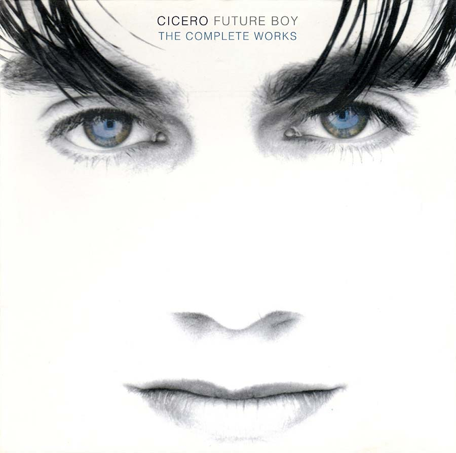 Cicero. Future Boy: The Complete Works (2 CD)
