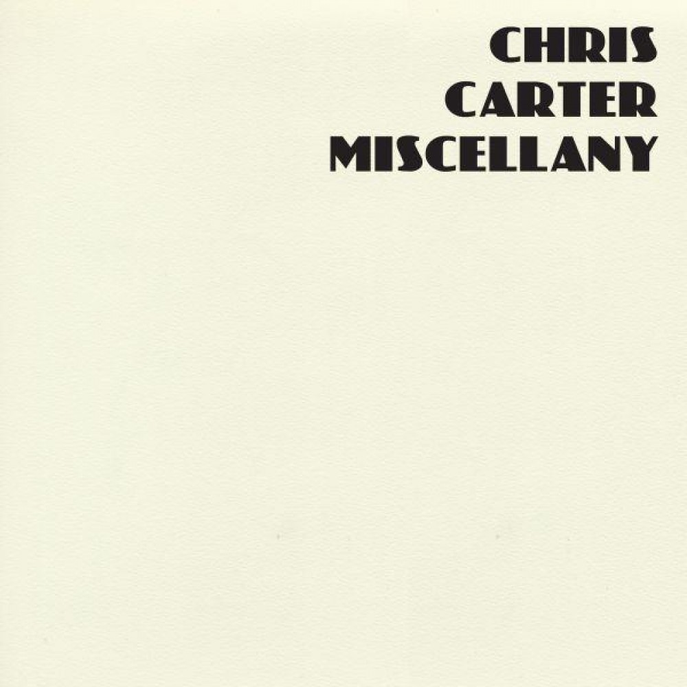 Chris Carter. Miscellany (4 CD)