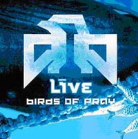 """Live"" Live. Birds Of Pray"