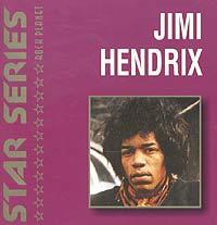 Фото альбома Star Series. Jimi Hendrix