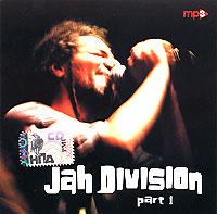 Jah Division Jah Division. Part 1 (mp3)