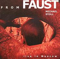 Михаэль Штоль Michael Stoll. From Faust