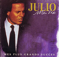Хулио Иглесиас Julio Iglesias. Ma Vie. Mes Plus Grands Succes (2 CD) все цены