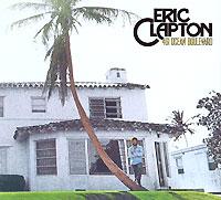 Эрик Клэптон Eric Clapton. 461 Ocean Boulevard (2 CD) (Deluxe Edition)