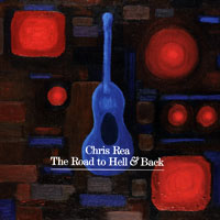Крис Ри Chris Rea. The Road To Hell & Back