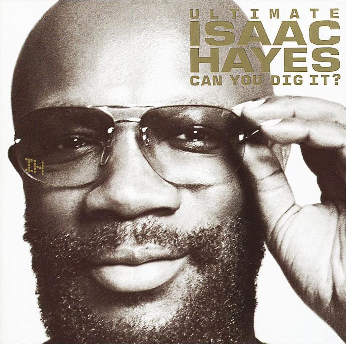 Айзек Хейс Isaac Hayes. Ultimate Isaac Hayes: Can You Dig It? (2 CD) hayes thad thad hayes the tailored interior