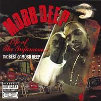 """Mobb Deep"" Mobb Deep. Life Of The Infamous... The Best Of Mobb Depp"