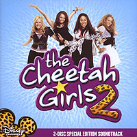 """""""The Cheetah Girls"""" The Cheetah Girls 2. Special Edition Soundtrack (CD + DVD)"""