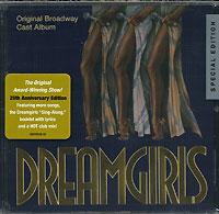 Бен Харни,Кливент Деррикс,Дебора Баррел,Дженифер Холидей,Лоретта Девайн Dreamgirls. Original Broadway Cast Album. 25th Anniversary Edition (2 CD)