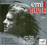 Эмиль Гилельс Emil Gilels Live. Chopin / Brahms / Schumann (2 CD)