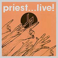 """Judas Priest"" Judas Priest. Priest... Live! (2 CD)"