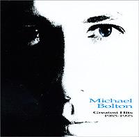 Майкл Болтон Michael Bolton. Greatest Hits 1985-1995