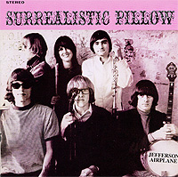 Jefferson Airplane Jefferson Airplane. Surrealistic Pillow jefferson airplane jefferson airplane the woodstock experience 2 cd