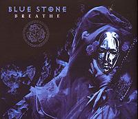Blue Stone. Breathe